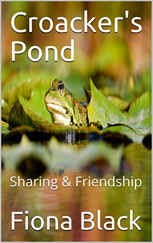 Croacker's Pond: Sharing & Friendship (English Edition)