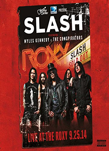 Slash Ft M. Kennedy & The Conspirators - Live At The Roxy