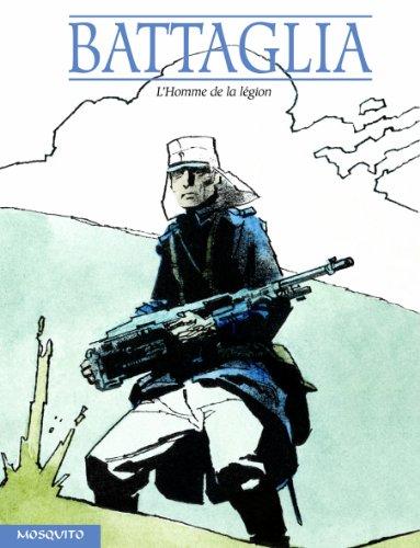 Un Homme, une Aventure, tome 2 : L'homme de la légion