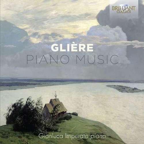 Reinhold Glière : Musique pour piano. Imperato.