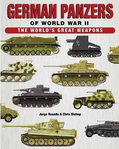 German Panzers of World War II (World's Great Weapons)