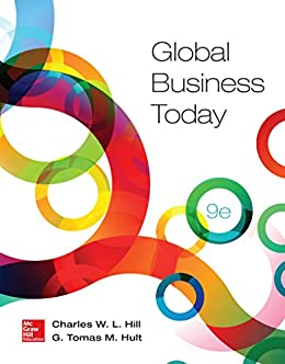 Global Business Today par [Hill, Charles W. L., G. Thomas M. Hult]