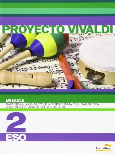 Música 2º ESO. Proyecto Vivaldi (Libros de texto) - 9788483452530