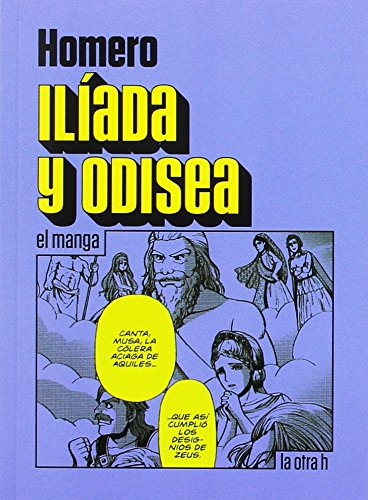 Ilíada y Odisea (La Otra H) por Homero