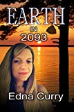 Book cover image for Earth in 2093: A futuristic romantic suspense novel starring Lacey's granddaughter, Nell Summers and police detective Dave Barns.