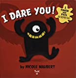 I Dare You! (Touch & Feel)