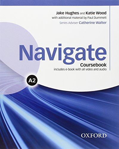 Navigate A2. Student's book-Workbook-Oxford Online Skills Program. With key. Per le Scuole superiori. Con e-book. Con espansione online