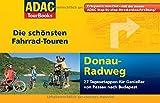 ADAC TourBooks Donau-Radweg: Die schönsten Fahrrad-Touren