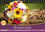 Brautsträuße für einen unvergesslichen Tag (Tischkalender 2018 DIN A5 quer): Edle Brautsträuße (Monatskalender, 14 Seiten ) (CALVENDO Lifestyle) [Kalender] [Apr 01, 2017] Verena Scholze, Fotodesign