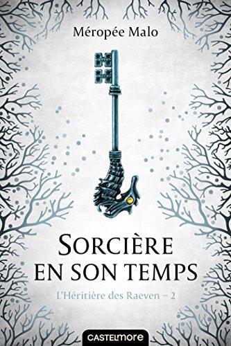 Sorcière en son temps: L'Héritière des Raeven, T2, Livres/Bandes dessinées
