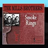 Smoke Rings by The Mills Brothers