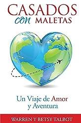 Casados con Maletas: Un Viaje de Amor y Aventura by Betsy Talbot (2014-12-11)