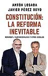 Constitución: la reforma inevitable: Monarquía, plurinacionalidad y otros escollos par Losada