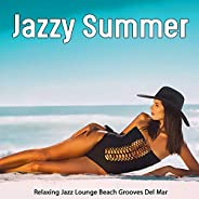 Jazzy Summer (Relaxing Jazz Lounge Beach Grooves Del Mar)