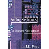 Analog Electronics: An Integrated PSpice Approach by T. E. Price (1996-12-26)