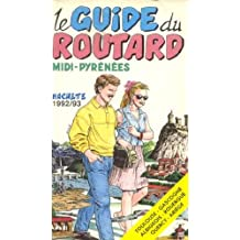 Midi pyrenees Guide du routard 1992 1993