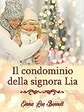 Scarica Libro Il condominio della signora Lia (PDF,EPUB,MOBI) Online Italiano Gratis