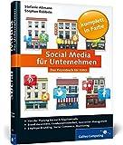 Galileo Computing: Social Media für Unternehmen: Von der Planung bis zur Erfolgskontrolle, für KMUs bestens geeignet
