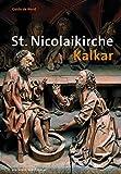 St. Nicolaikirche Kalkar (Grosse DKV-Kunstführer) (Große DKV-Kunstführer)