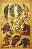 The Philokalia and the Inner Life: On Passions and Prayer