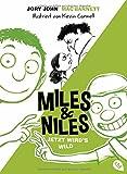 Miles & Niles - Jetzt wird's wild (Die Miles & Niles-Reihe, Band 3)
