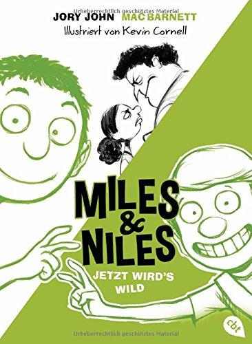 Miles & Niles Jetzt  wird's wild