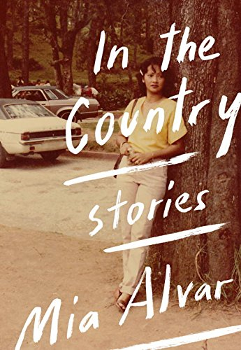 In the Country: Stories par Mia Alvar