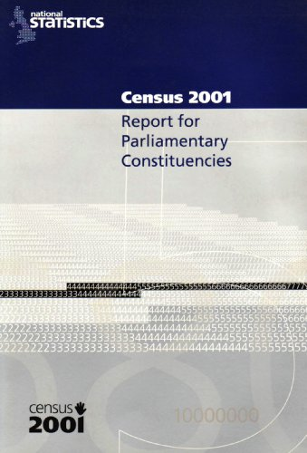 2001 Census Report for Parlimentary Constituencies: Report For Parliamentary Constituencies.