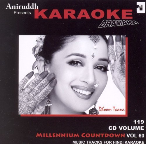 The Millenium Countdown Vol.60: Aniruddh Presents Karaoke Dhamaka (Dhoom Taana) -(Audio CD/Karaoke/Hindi Music/Indian Music/Foreign Music) by Aniruddh