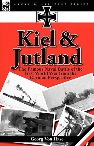 e Famous Naval Battle of the First World War from the German Perspective ()
