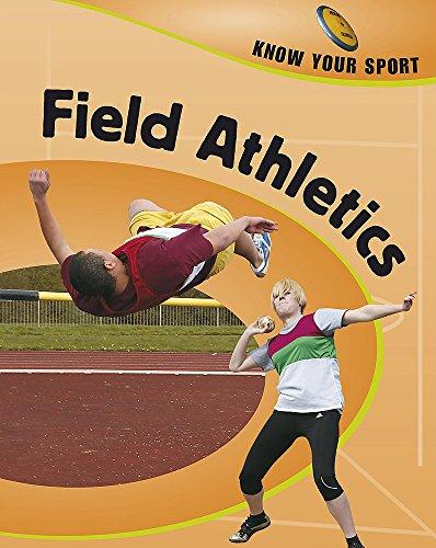 Field Athletics (Know Your Sport) por Clive Gifford