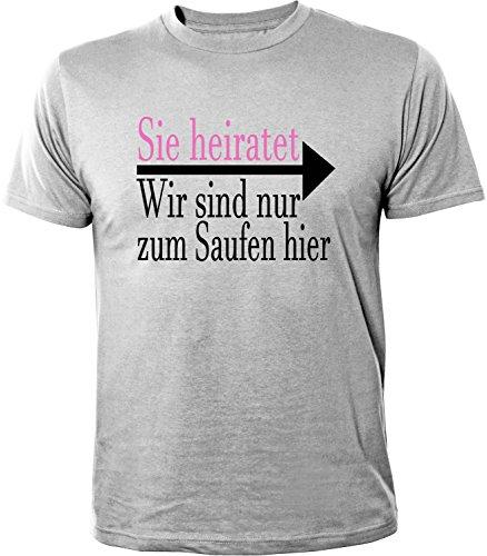 Mister Merchandise Herren Men T-Shirt Sie heiratet - Wir sind nur zum Saufen hier Tee Shirt bedruckt Grau