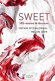 SWEET - 100 recettes de desserts de Yotam Ottolenghi