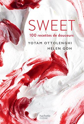 SWEET: 100 recettes de douceurs par Yotam Ottolenghi