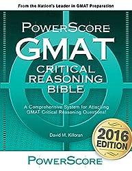 The PowerScore GMAT Critical Reasoning Bible by David M. Killoran (2015-06-01)