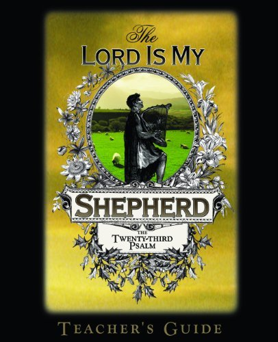 The Lord Is My Shepherd: The Twenty-third Psalm, Teacher's Guide (The Lord Is My Shepherd Bible Study Series, Teacher's Guide) by Clarence Sexton (2001-08-02)