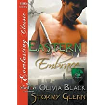 Eastern Embrace [King's Command 2] (Siren Publishing Everlasting Classic ManLove) by Olivia Black (2015-04-21)