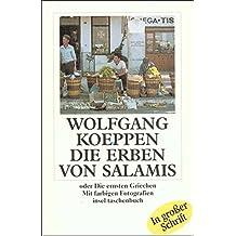 Die Erben von Salamis oder Die ernsten Griechen (insel taschenbuch)