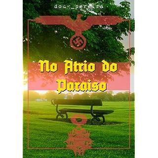 No Átrio do Paraíso (Portuguese Edition)
