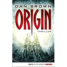 Origin: Thriller (Robert Langdon 5) (German Edition)