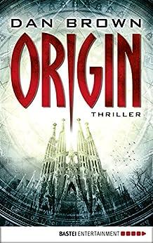 Origin: Thriller (Robert Langdon 5) (German Edition) di [Brown, Dan]