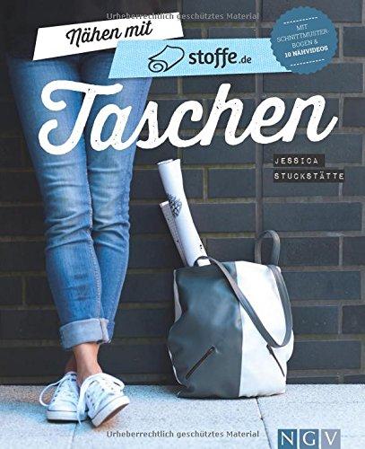 Preisvergleich Produktbild Nähen mit stoffe.de - Taschen: Mit Schnittmusterbogen & 10 Nähvideos