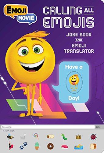 Calling All Emojis: Joke Book and Emoji Translator (Emojimovie: Express Yourself)