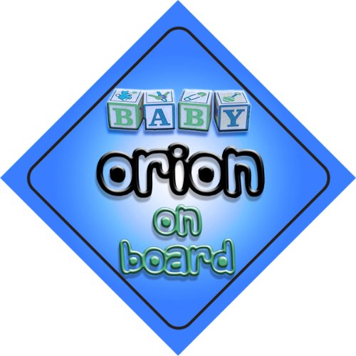 baby-boy-orion-on-board-novelty-car-sign-gift-present-for-new-child-newborn-baby