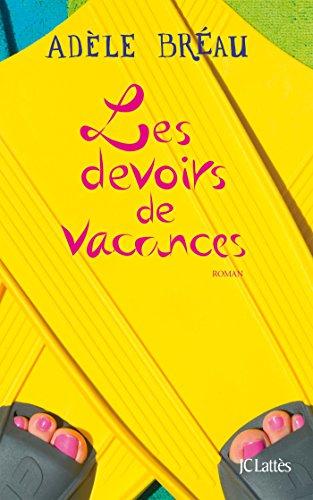 La cour des grandes, Tome 3 : Les devoirs de vacances par Adèle Bréau