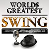 40 - Worlds Greatest Swing – The only Ratpack Lounge Crooners Album to watch girls by...