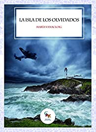 La isla de los olvidados par María Vanacloig