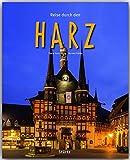 Reise durch den HARZ - Ein Bildband mit 190 Bildern auf 140 Seiten - STÜRTZ Verlag - Ernst-Otto Luthardt (Autor)