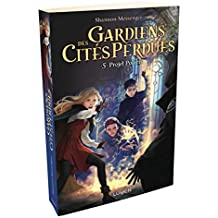Gardiens des cités perdues, Tome 5 : Projet Polaris