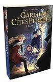 Gardiens des Cités perdues - tome 5 Projet Polaris (05)